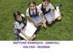 NEPTUNE RAMRAJYA - AMBIVALI - KALYAN - MUMBAI-SALES +91-9529331331