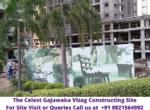 The Celest Gajuwaka Vizag Constructing Site
