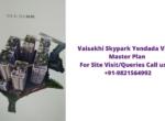 Vaisakhi Skypark Yendada Vizag Master Plan
