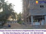 Sappa Enclave Konthamuru Rajahmundry Actual Image
