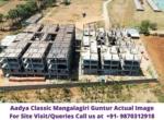 Aadya Classic Mangalagiri Guntur Vijayawada