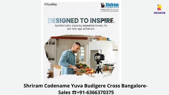 Shriram Codename Yuva Budigere Cross Bangalore